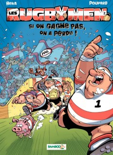 "BD Les Rugbymen ""Si on gagne pas, on a perdu !"" Tome 2"